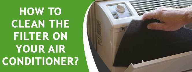 How to Clean the Filter on Your Air Conditioner?